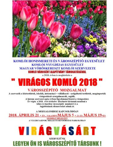 Virágvásárok időpontjai – Virágos Komló 2018