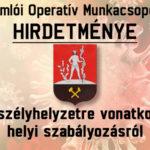 HIRDETMÉNY – veszélyhelyzetre vonatkozó helyi szabályozásról
