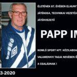 Gyász: Elhunyt Papp Imre
